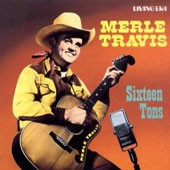 Merle Travis Sixteen Tons