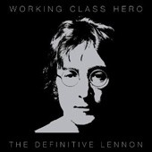 John Lennon Working Class Hero