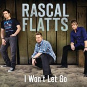 Rascal Flatts - I Won't Let Go