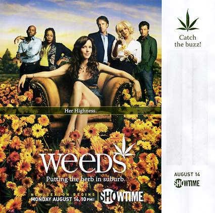 weeds. Weeds - You smell that?