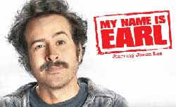 Jason Lee as Earl Hickey