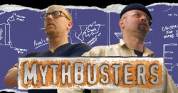Jamie and Adam - Mythbusters