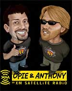 Opie &amp; Anthony
