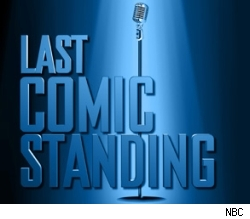 They should change this show so it's literally the last comic standing. You know, it's a contest where they all just stand up for a really long time.