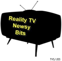 Reality TV Newsy Bits