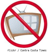 Just say no to TV.