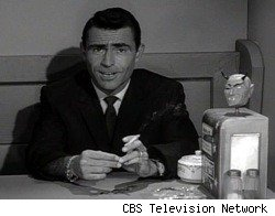 Rod Serling...in The Twilight Zone