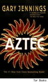 Aztec, by Gary Jennings