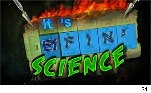 it's effin science g4