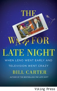 Cover of 'The War For Late Night' by Bill Carter
