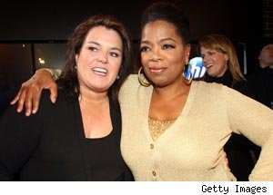 Rosie O'Donnell, Oprah Winfrey