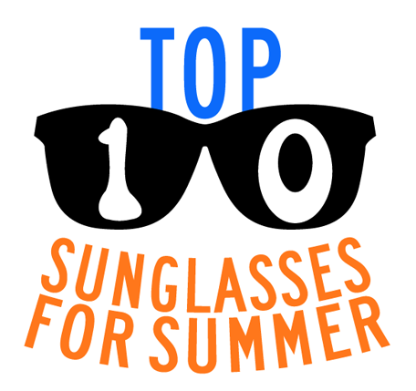 StreetLevel top 10 sunglasses for summer