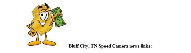 Bluff City, TN Speed camera man