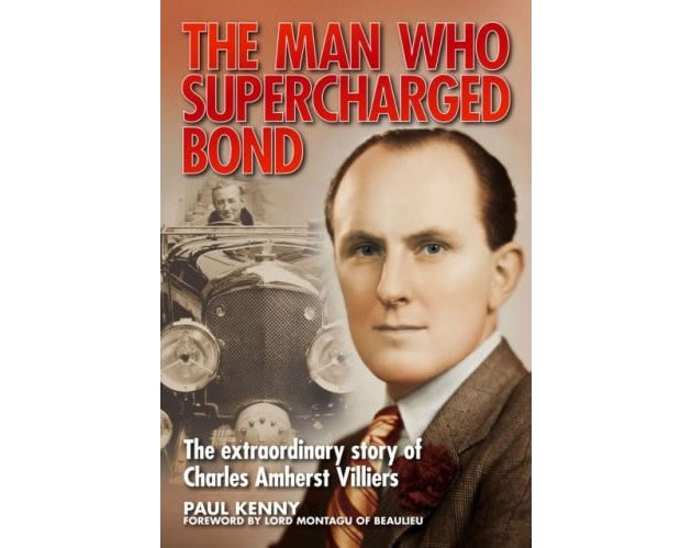 The Man Who Supercharged Bond book cover