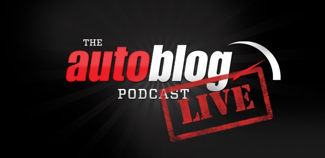 Autoblog Podcast Live