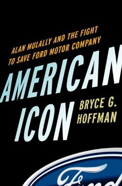 American Icon: Alan Mulally and the Fight to Save Ford Motor Company cover