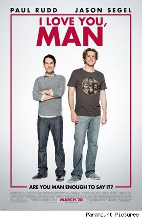In I Love You, Man, a comedy from John Hamburg (Along Came Polly,