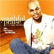 JJ Hairston & Youthful Praise's 'Live: The Praise...The Worship'