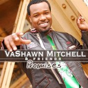 VaShawn Mitchell's 'Promises'