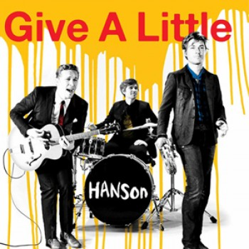 "Hanson Releases ""Give A Little"" Remixes to Support Japanese Relief Effort"