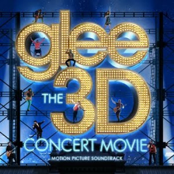 "Take a Listen to the Full ""Glee: The 3d Concert Movie"" Soundtrack"