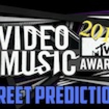 2011 Video Music Awards Street Predictions