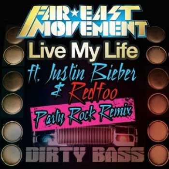 Far East Movement and Justin Bieber's 'Live My Life' Gets Remixed by LMFAO