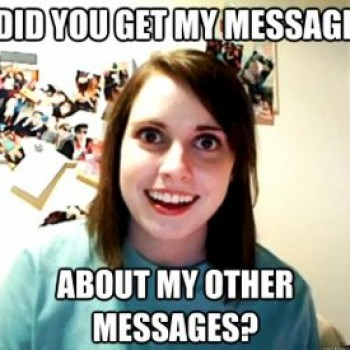 Best of the Web: Overly Attached Girlfriend