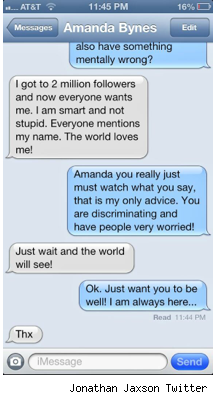 Amanda Bynes text messages crazy behavior an act