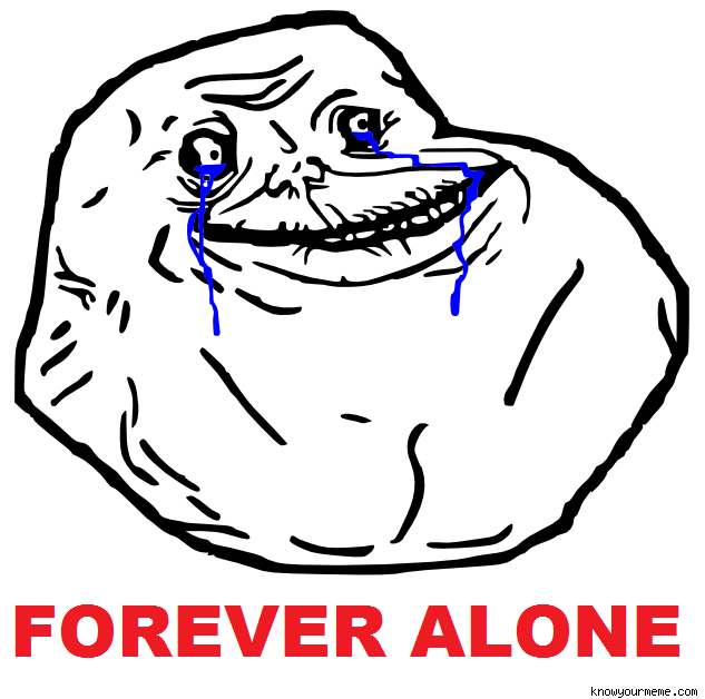 Is the Forever Alone Guy Actually Better Off?