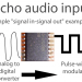 Echo audio input