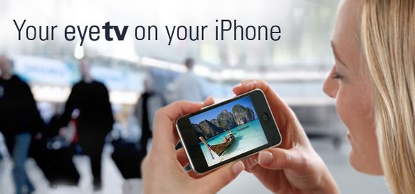 EyeTV iPhone app granted 3G streamability, App Store's WiFi-only club hemorrhaging members
