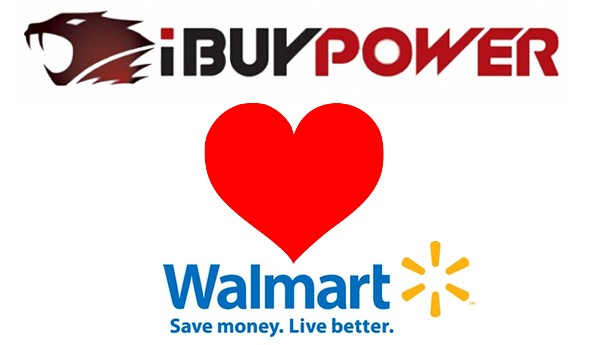 iBuyPower <3 Walmart