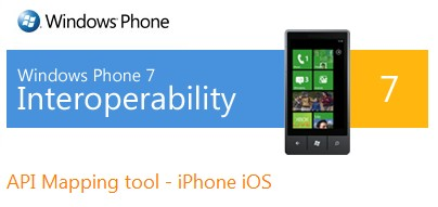 Microsoft launches API Mapping tool to help iPhone devs point their apps to WP7 libraries