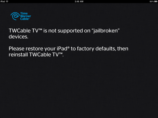 Time Warner Cable iPad app hates jailbreaks, loves gratuitous quotes