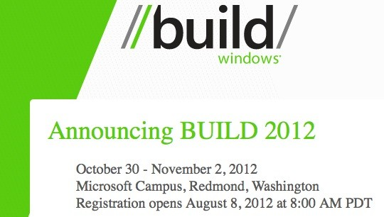 Microsoft confirms dates for BUILD 2012 October 30th to November 2nd in Redmond