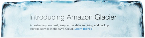 amazonglacierdataonicejt Amazon launches Glacier archiving service, a cheap way to put your files on ice