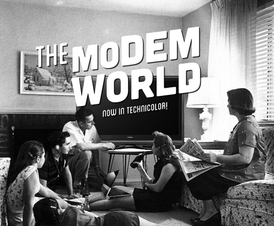 DNP This is the Modem World So where are all the ghosts and aliens
