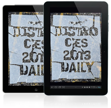 Distros CES 2013 Daily Issue 734 is out and so are we