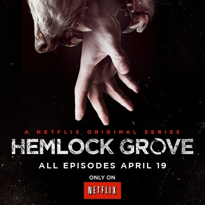 Netflix's latest original series 'Hemlock Grove' now available for streaming