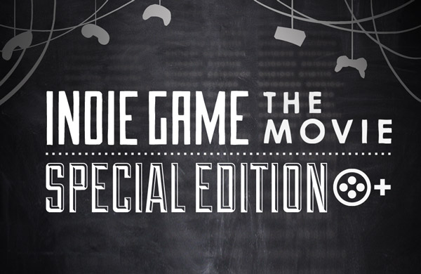 Indie Game The Movie Special Edition coming July 24, brings fans over 300 minutes of new material