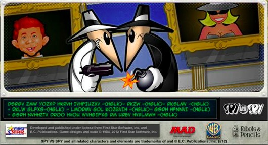 We were totally right, it is a Spy vs Spy game