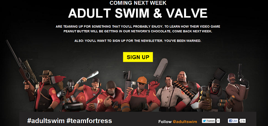 Hit Firstish Valve and Adult Swim are planning things big things