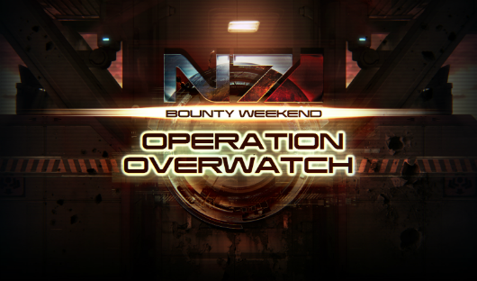 Operation Overwatch is this weekend's Mass Effect 3 event