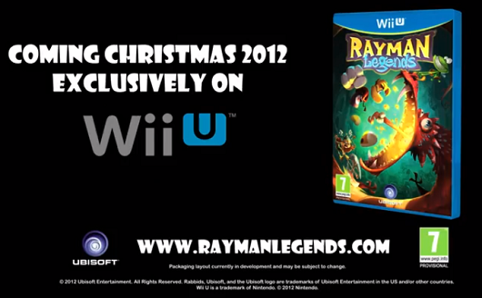 Rayman Legends is a Wii U exclusive