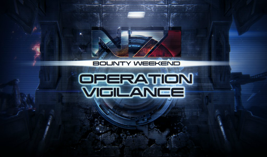 This weekend's Mass Effect 3 thing is 'Operation Vigilance'