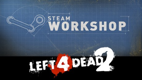 Steam Workshop support added to Left 4 Dead 2