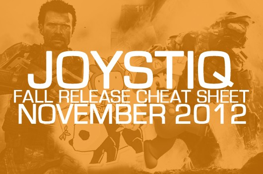 Joystiq's Fall Release Cheat Sheet November 2012