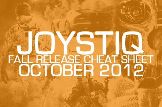 Joystiq's Fall Release Cheat Sheet October 2012