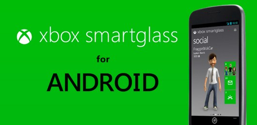 Xbox SmartGlass now working on Android